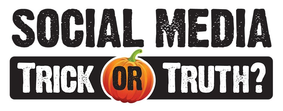 Trick or Truth?: The Social Media Space